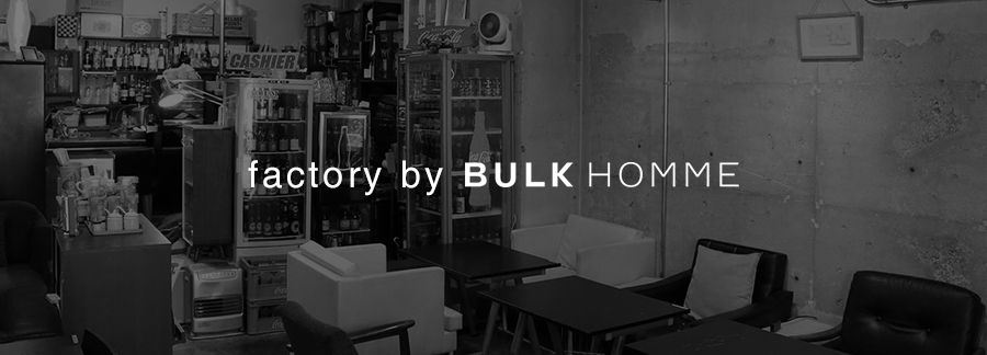 factory by BULK HOMME